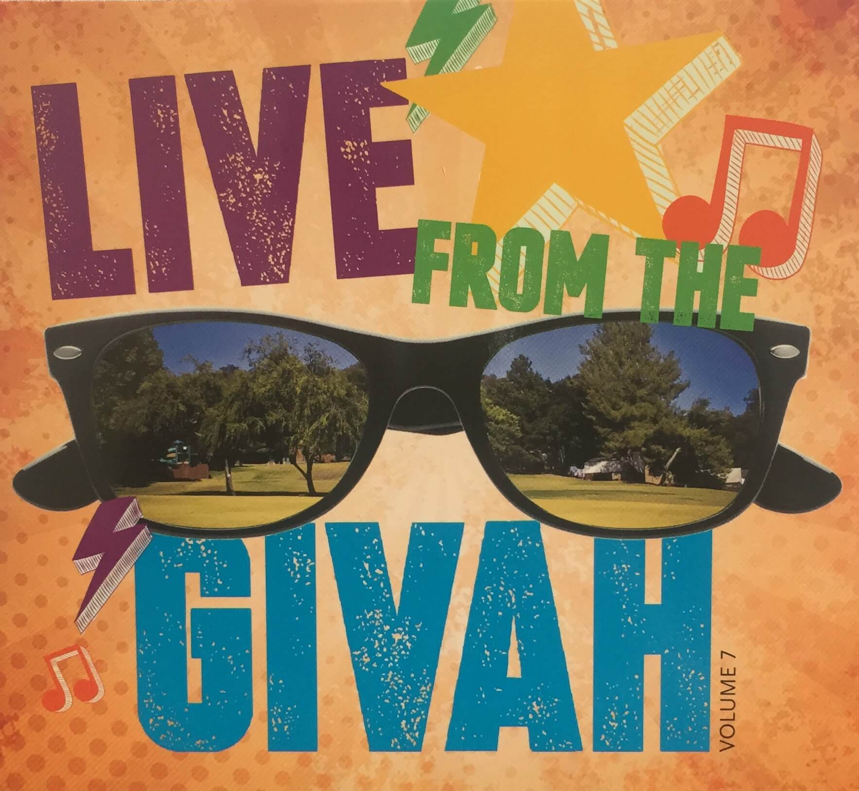 Live from the Givah, Volume VII